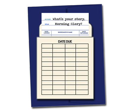 What's your story, Morning Glory?- Book Pouch Card