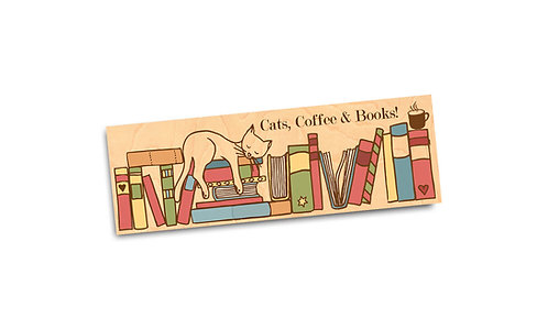 Cats, Coffee and Books- Wooden Maple Bookmark