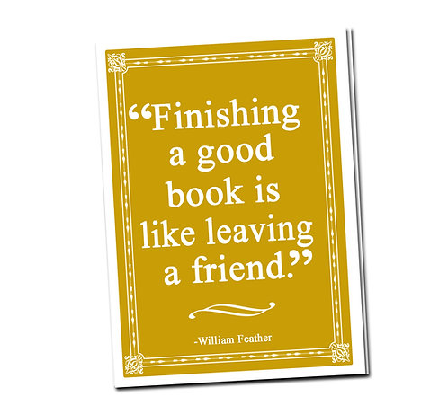 Finishing a good book is like leaving a friend- Book Pouch + Library Card inside