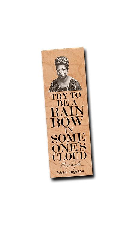 Maya Angelou- Wooden Bookmark