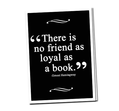 There is no friend as loyal as a book - Book Pouch + Library Card inside