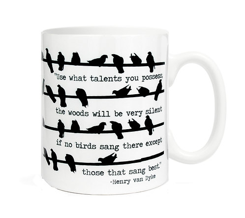 Use what talents you posess ...11 oz Coffe Mug