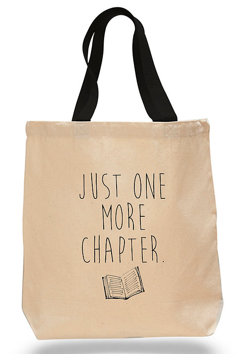 Just One More Chapter. Canvas Tote Bag
