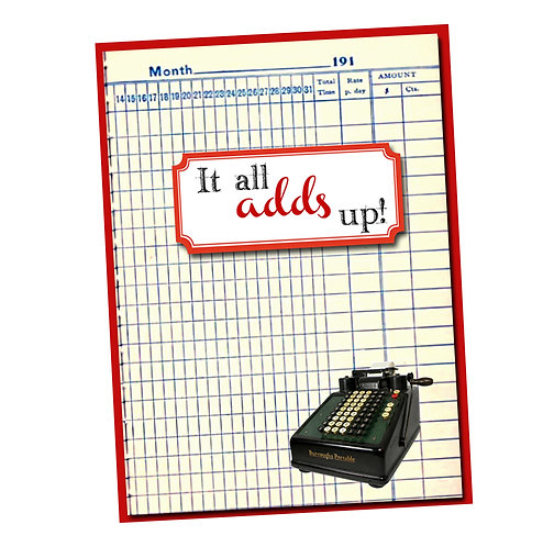 It all adds up! -  Thank You