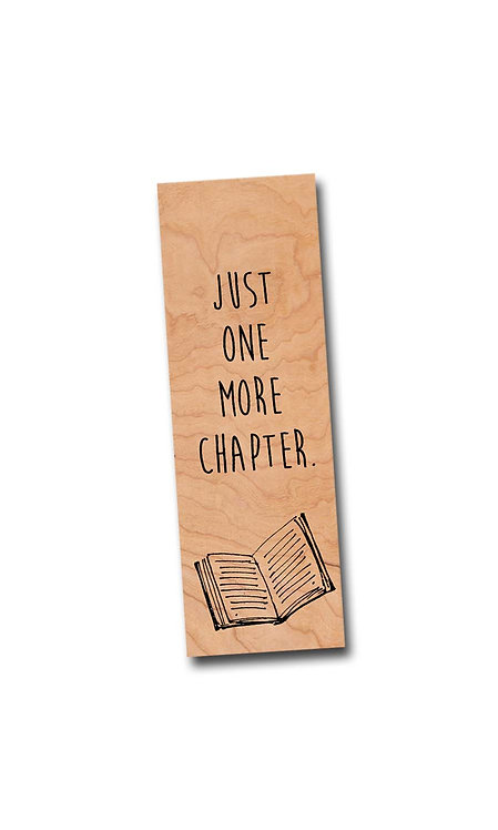 Just one more chapter. - Cherry Wooden Bookmark