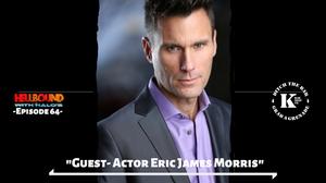 Eric James Morris, Actor, Business Owner