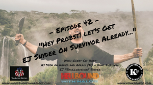 survival, naked and afraid, ej snyder, survivalist, rules of survival, surviving, alone, survivor