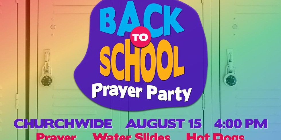 Back to School Prayer Party