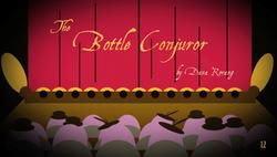 Bottle Conjuror