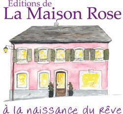 Edition de la Maison Rose