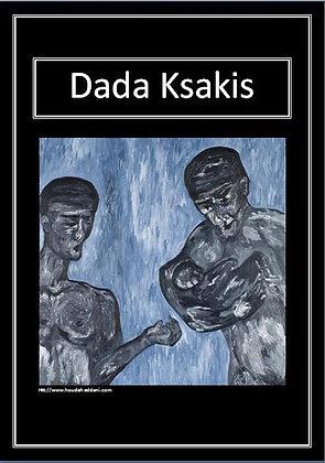Affiche Dada Ksakis