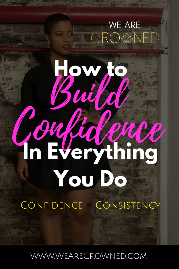 How to Build Confidence In Everything You Do