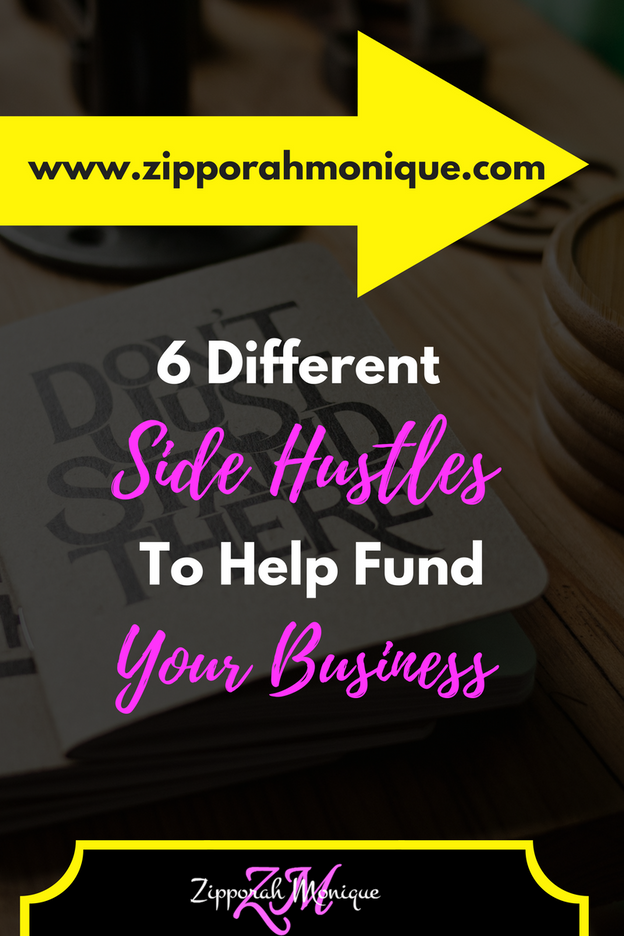 6 Different Side Hustles To Help Fund Your Business