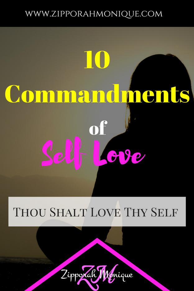 The 10 Commandments of Self Love: Thou Shalt Love Thy Self