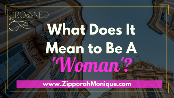 "What Does It Mean To Be A 'Woman""?"