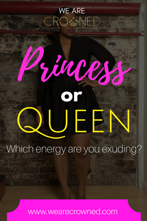 Which are you channeling? Princess or Queen?