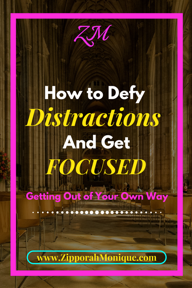 How To Defy Distractions and Get Focused