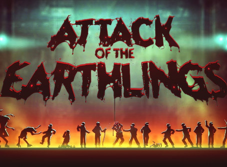 Announcing – Attack of the Earthlings!