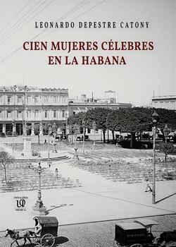 Cien mujeres célebres en La Habana