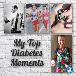 My Top Diabetes Moments