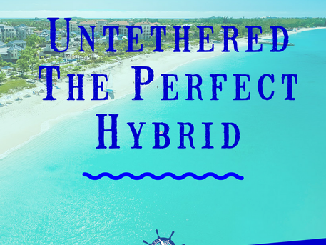Untethered- The Perfect Hybrid