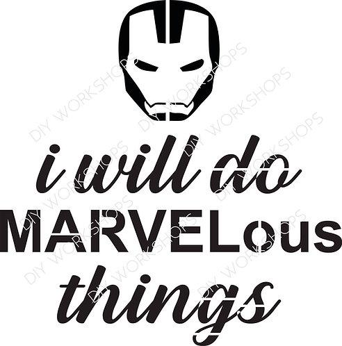 I Will Do Marvelous Things