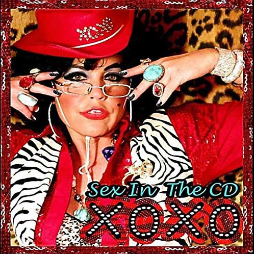 XOXO | Sex In The CD (Includes Comedy Skits)