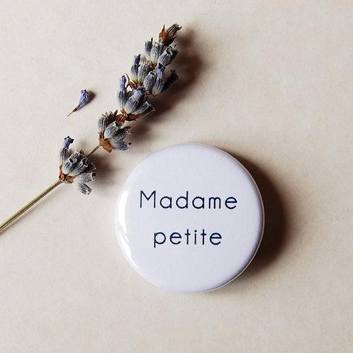 Badge Madame petite