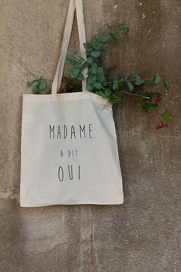 "Tote bag ""Madame a dit oui"" mariage sérigraphiee"