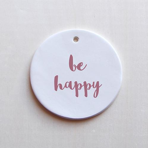 Médaillon Be happy