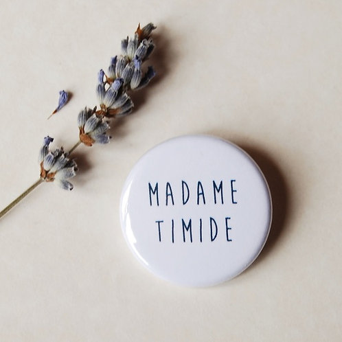 Badge Madame timide