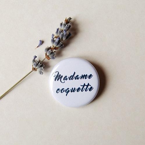 Badge Madame coquette