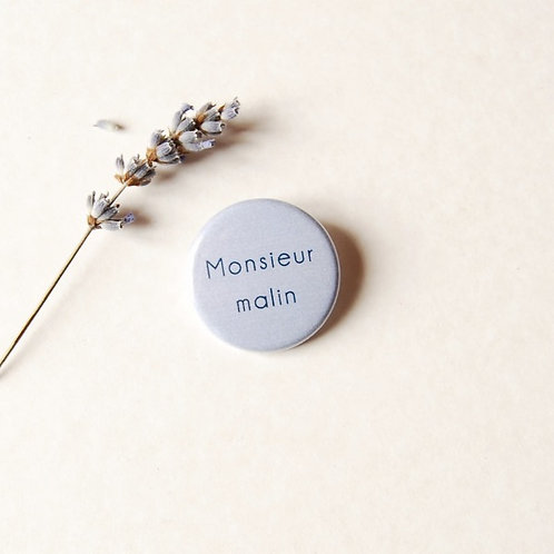 Badge Monsieur malin
