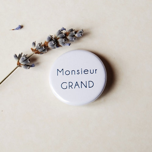 Badge Monsieur Grand