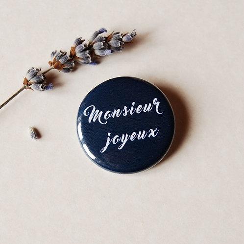 Badge Monsieur joyeux