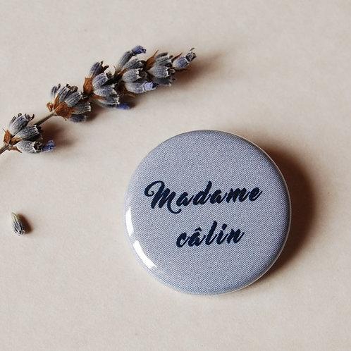 Badge Madame câlin