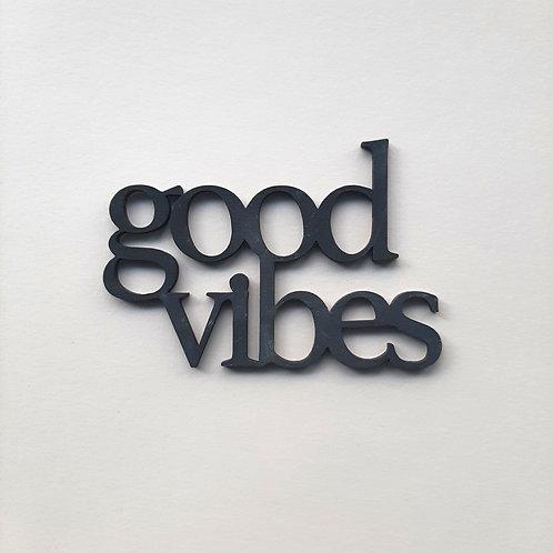 P-Good vibes