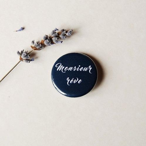 Badge Monsieur rêve
