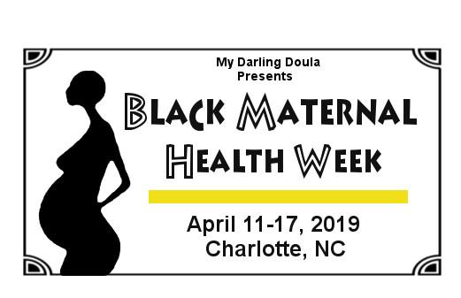 Black Maternal Health Week- Charlotte, NC