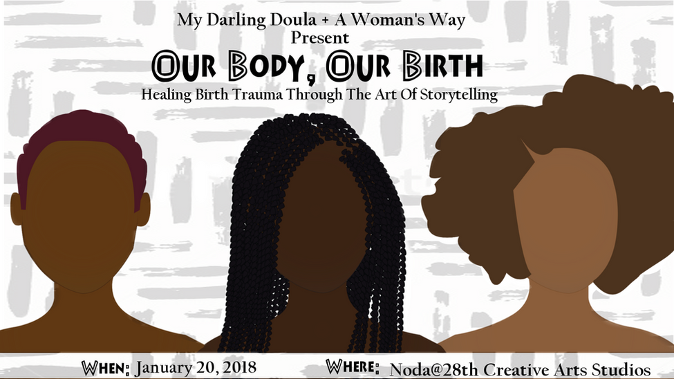 Our Body, Our Birth: Healing Birth Trauma Through the Art of Storytelling