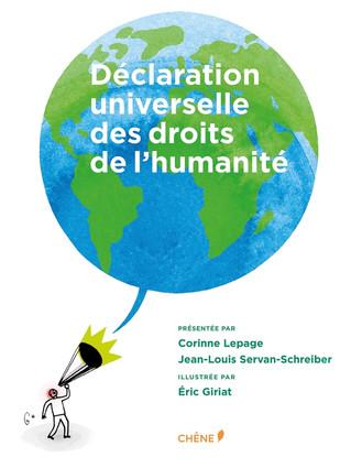 1 question sur... la Déclaration universelle des droits de l'Humanité