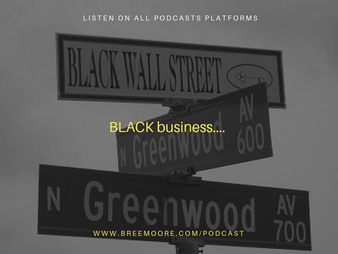 New Podcast Episode Alert: BLACK business