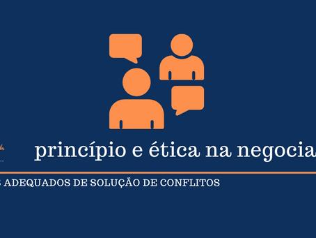 Os princípios gerais e a ética em negociações duradouras