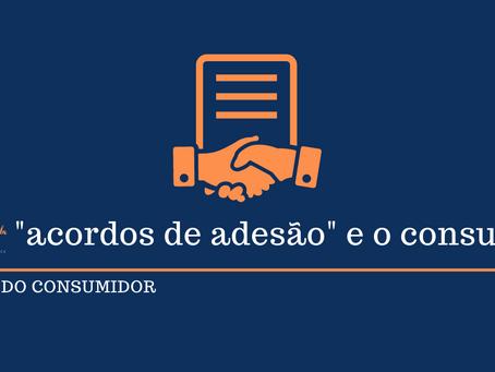 """Os """"acordos de adesão"""" no direito do consumidor"""