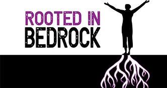 Rooted In Bedrock.jpg
