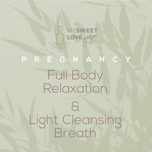 Full Body Relaxation with Light Cleansing Breath