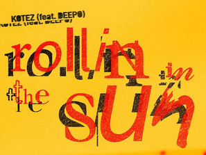 Kotez: Rollin' In The Sun