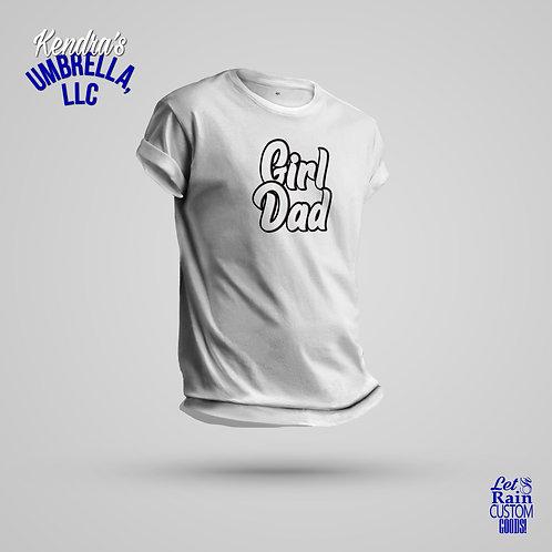 Girl Dad T-Shirt