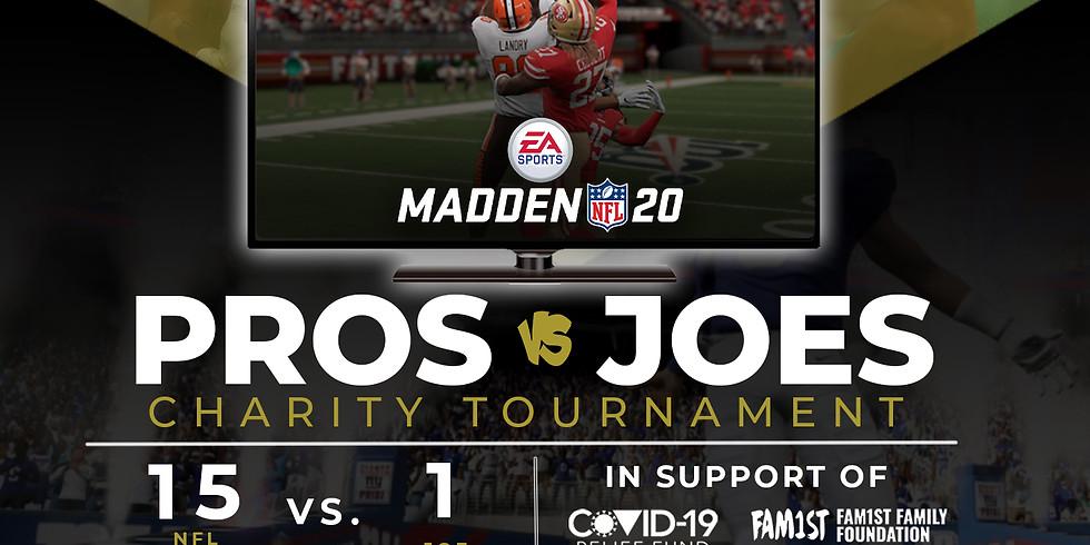 Pros vs. Joes Madden 2020 Charity Tournament