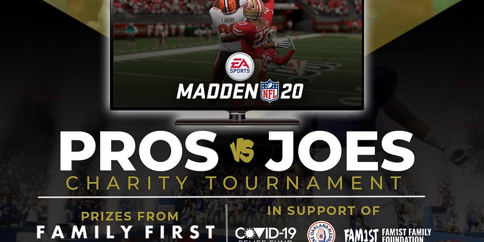 Pros vs. Joes Madden Charity Tournament